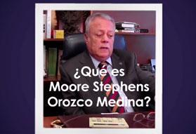 Moore Stephens Orozco Medina 40 años