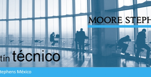 Moore Stephens México | Boletín Enero - Febrero 2016